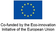 Co-funded by the Eco-innovation  Initiative of the European Union.